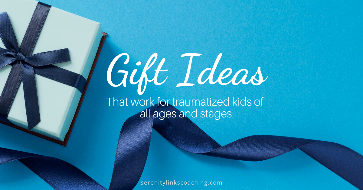 Gift Ideas for Traumatized Kids
